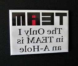 The Only I in TEAM - Mini Metal Sign - Refrigerator Fridge M
